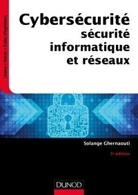 Solange Ghernaouti - Cybersécurité, sécurité informatique et réseaux.