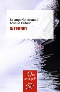 Solange Ghernaouti et Arnaud Dufour - Internet.