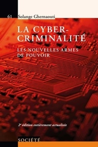La cyber-criminalité - Les nouvelles armes de pouvoir.pdf