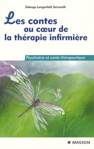 Les contes au coeur de la thérapie infirmière- Psychiatrie et conte thérapeutique - Solange Langenfeld | Showmesound.org