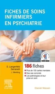 Solange Langenfeld Serranelli et Jacky Merkling - Fiches de soins infirmiers en psychiatrie.