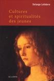 Solange Lefebvre - Cultures et spiritualités des jeunes.