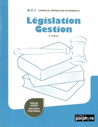 Solange Liozon et Jean-Marie Fonteneau - Legislation Gestion.