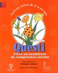 Solange Luneau - Questi, Vivre un sentiment de compétence sociale.
