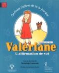 Solange Luneau - Valériane, l'affimation de soi - 3e cycle, vol. 2.