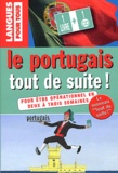 Solange Parvaux et Jorge Dias Da Silva - Le portugais tout de suite !. 1 CD audio