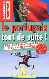 Solange Parvaux et Jorge Dias Da Silva - Le portugais tout de suite !.