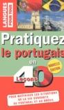 Solange Parvaux et Jorge Dias Da Silva - Pratiquez le portugais en 40 leçons - Portugal-Brésil.
