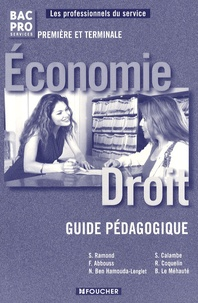 Solange Ramond - Economie Droit 1e et Tle Bac Pro services - Guide pédagogique.