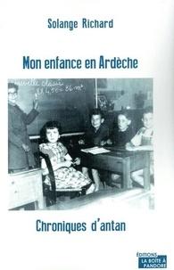 Solange Richard - Mon enfance en Ardèche - Chroniques d'antan.