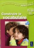 Solange Sanchis et Cathy Le Moal - Construire le vocabulaire PS-MS-GS. 1 DVD