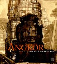 Solange Thierry et Michèle Lefrançois - Angkor - Le Cambodge d'André Maire.