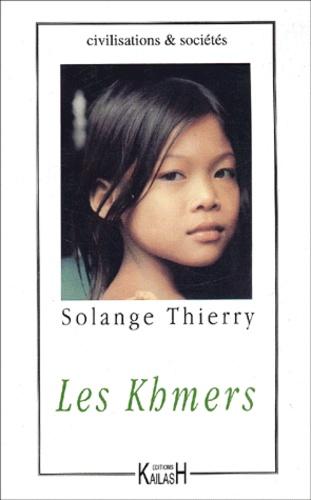 Solange Thierry - Les Khmers.