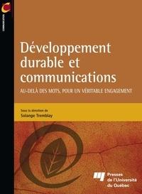 Solange Tremblay - Développement durable et communications - Au-delà des mots, pour un véritable engagement.