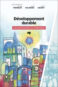 Solange Tremblay et Nicole d' Almeida - Développement durable - Une communication qui se démarque.