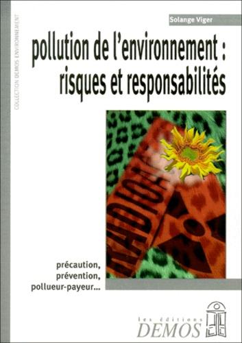 Solange Viger - Pollution de l'environnement : risques et responsabilités.