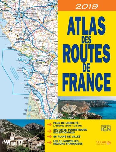 Solar et Dominique Le Brun - Atlas des routes de France - 1/180 000.