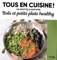 Solar - Bols et petits plats healthy.