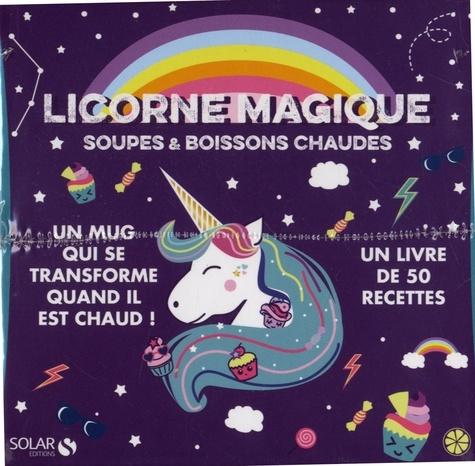 Licorne magique, soupes et boissons chaudes. Coffret avec un mug magique et un livre de 50 recettes