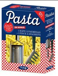 Pasta - Les 60 meilleures recettes de pâtes + la râpe à parmesan et la pince à spaghetti.pdf