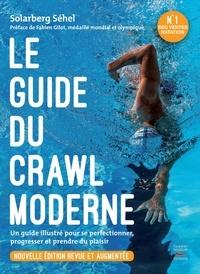 Solarberg Séhel - Le guide du crawl moderne.