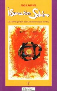 Alixetmika.fr Insurrection Solaire - De l'Eveil spirituel à la Conscience supra-mentale Image