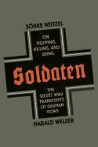 Soldaten - On Fighting, Killing, and Dying.