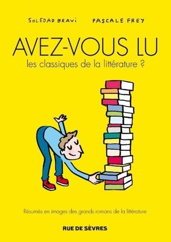 Avez-vous lu les classiques de la littérature ? Tome 1