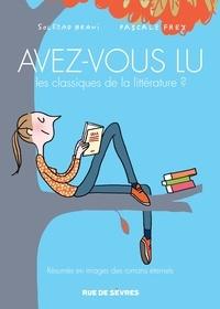 Soledad Bravi et Pascale Frey - Avez-vous lu les classiques de la littérature ? Tome 2 : .
