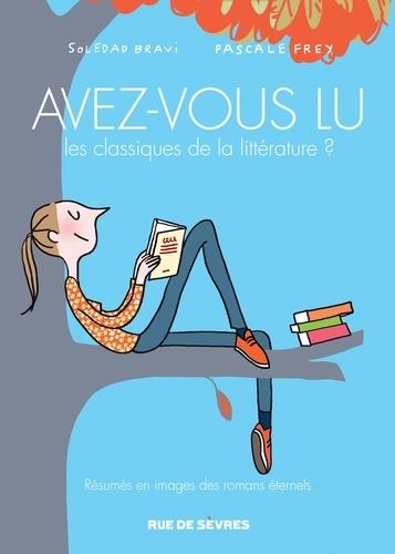 Avez-vous lu les classiques de la littérature ? Tome 2