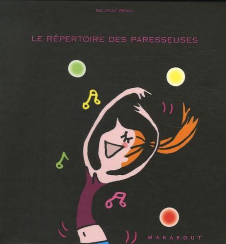 Soledad Bravi - Le répertoire des paresseuses.