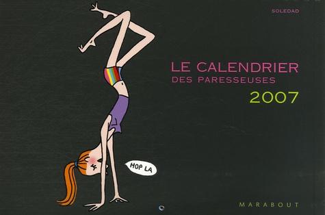 Soledad - Le calendrier des paresseuses.