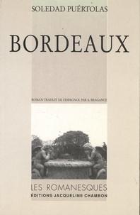 Soledad Puértolas - Bordeaux.