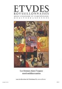 Christiane Klapisch-Zuber - Etudes roussillonnaises N° 25, 2013 : Les femmes dans l'espace nord-méditerranéen.