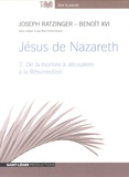 Joseph Ratzinger - Jésus de Nazareth - Volume 2, de la montée à Jérusalem à la Résurrection. 1 CD audio MP3