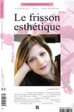 Esther Flon - Le frisson esthétique N°14 printemps/été 2 : .