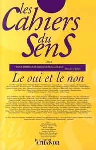 Jean-Luc Maxence - Les cahiers du sens N° 24/2014 : Le oui et le non.
