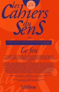 Danny-Marc et Jean-Luc Maxence - Les cahiers du sens N° 25/2015 : Le feu.