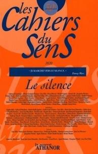 Le nouvel Athanor - Les cahiers du sens N° 30 : Le silence.