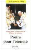 Solemes - Prêtre pour l'éternité.