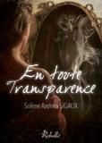 Solène Azelma Sigaux - En toute transparence.