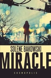 Solène Bakowski - Miracle.