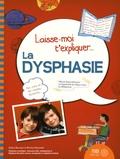 Solène Bourque et Martine Desautels - La dysphasie.