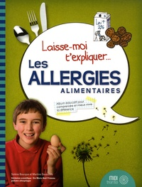 Solène Bourque et Martine Desautels - Les allergies alimentaires.