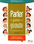 Solène Bourque et Geneviève Côté - Parler pour grandir.