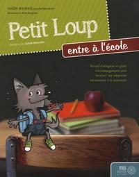 Solène Bourque - Petit Loup entre à l'école.