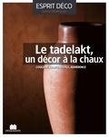 Solène Delahousse - Le tadelakt, un décor à la chaux.