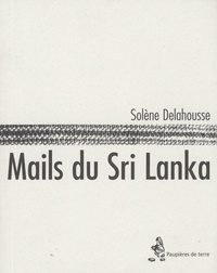Solène Delahousse - Mails du Sri Lanka.