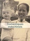 Solène Granier - Domestiques indochinois.