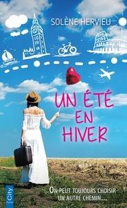 Solène Hervieu - Un été en hiver.